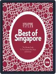Singapore Tatler Best Of Singapore Magazine (Digital) Subscription February 23rd, 2016 Issue