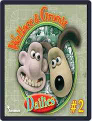 Wallace & Gromit Dailies Magazine (Digital) Subscription May 23rd, 2011 Issue