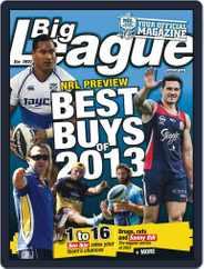 Big League: NRL Season Preview Magazine (Digital) Subscription February 27th, 2013 Issue