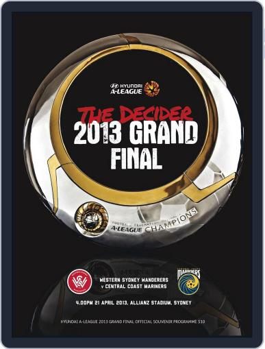 Hyundai A-league 2015 Grand Final Guide April 19th, 2013 Digital Back Issue Cover