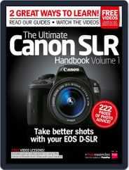 Ultimate Canon SLR Handbook Vol. 1 Magazine (Digital) Subscription August 19th, 2014 Issue