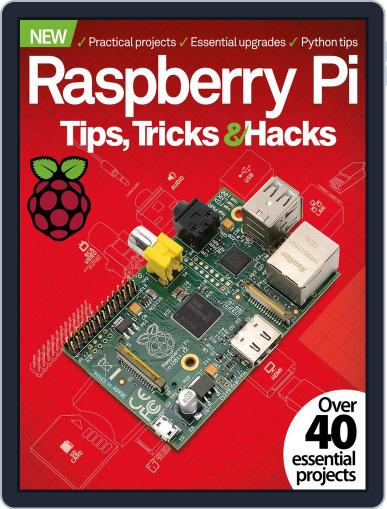 Raspberry Pi Tips, Tricks & Hacks Volume 1 December 23rd, 2014 Digital Back Issue Cover