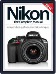 Nikon The Complete Manual Magazine (Digital) Subscription September 10th, 2014 Issue