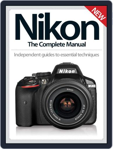Nikon The Complete Manual September 10th, 2014 Digital Back Issue Cover
