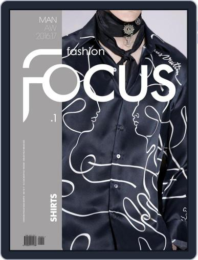 FASHION FOCUS MAN SHIRTS October 1st, 2016 Digital Back Issue Cover