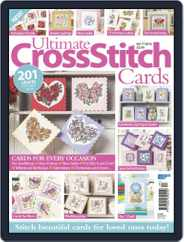 Ultimate Cross Stitch Cards Magazine (Digital) Subscription March 21st, 2018 Issue