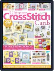 Ultimate Cross Stitch Cards Magazine (Digital) Subscription April 1st, 2017 Issue
