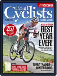 Road Cyclists Training Manual Magazine (Digital) Subscription December 7th, 2017 Issue