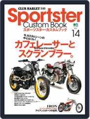 Sportster Custom Book スポーツスター・カスタムブック (Digital) Subscription February 18th, 2017 Issue