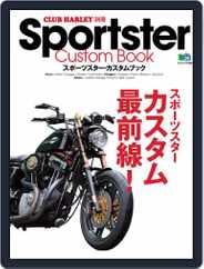 Sportster Custom Book スポーツスター・カスタムブック (Digital) Subscription August 26th, 2012 Issue