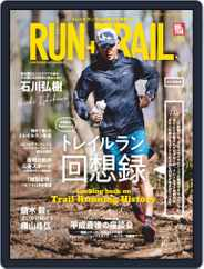 RUN+TRAIL ラン・プラス・トレイル (Digital) Subscription April 27th, 2019 Issue