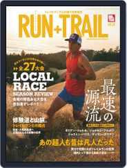 RUN+TRAIL ラン・プラス・トレイル (Digital) Subscription January 23rd, 2019 Issue