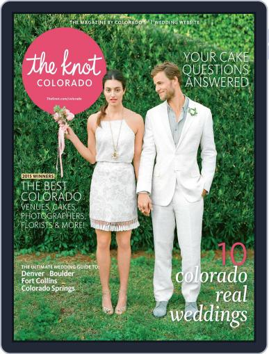The Knot Colorado Weddings May 18th, 2015 Digital Back Issue Cover