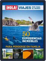 ¡hola! Especial Viajes (Digital) Subscription July 23rd, 2015 Issue