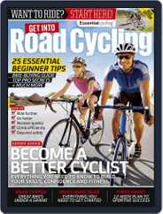 Get into Road Cycling 2016 Magazine (Digital) Subscription June 1st, 2016 Issue