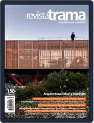 Revista Trama, arquitectura + diseño (Digital) Subscription May 1st, 2020 Issue