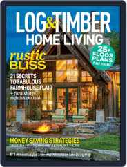 Log and Timber Home Living (Digital) Subscription March 15th, 2020 Issue