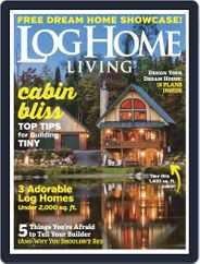 Log and Timber Home Living (Digital) Subscription January 1st, 2019 Issue