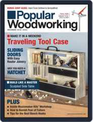 Popular Woodworking (Digital) Subscription December 1st, 2018 Issue