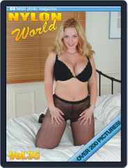 Nylons World Adult Fetish Photo (Digital) Subscription July 16th, 2019 Issue