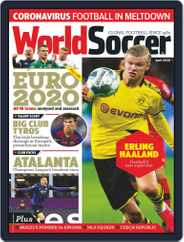 World Soccer (Digital) Subscription April 1st, 2020 Issue