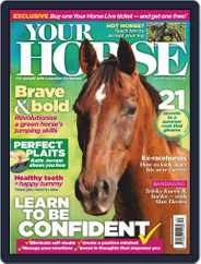 Your Horse (Digital) Subscription June 1st, 2019 Issue