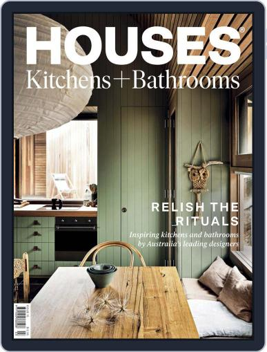 Houses: Kitchens + Bathrooms June 1st, 2020 Digital Back Issue Cover