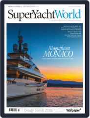 SuperYacht World Magazine (Digital) Subscription September 1st, 2017 Issue