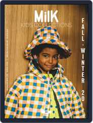 Milk Kid's Collections Magazine (Digital) Subscription July 1st, 2020 Issue