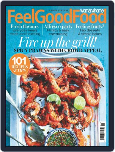 Woman & Home Feel Good Food May 1st, 2018 Digital Back Issue Cover