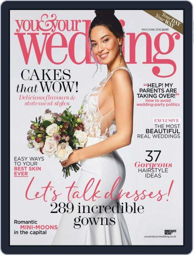 You and Your Wedding May 1st, 2019 Digital Back Issue Cover