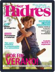 Ser Padres - España Magazine (Digital) Subscription July 1st, 2020 Issue