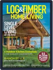 Log Home Living Magazine (Digital) Subscription June 1st, 2020 Issue