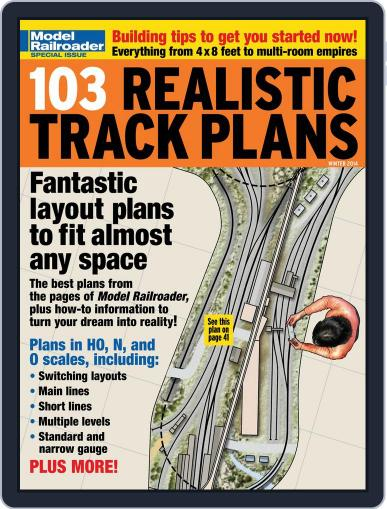 103 Realistic Track Plans November 20th, 2013 Digital Back Issue Cover