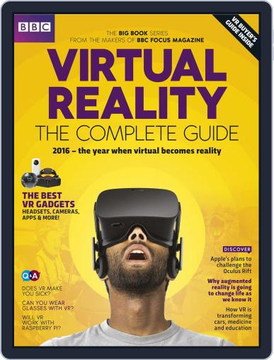 Virtual Reality - The Complete Guide May 1st, 2016 Digital Back Issue Cover