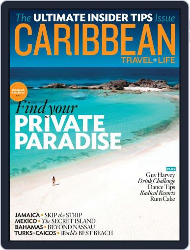 Caribbean Travel & Life December 8th, 2012 Digital Back Issue Cover