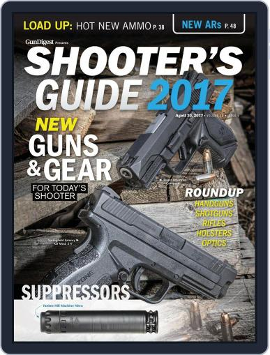 Gun Digest Presents Shooters Guide April 30th, 2017 Digital Back Issue Cover