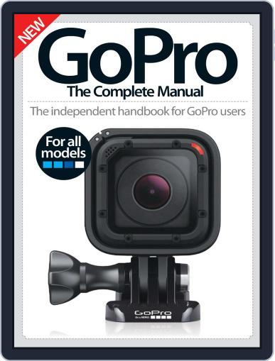 GoPro The Complete Manual October 6th, 2016 Digital Back Issue Cover