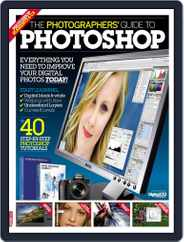Photographers' Guide to Photoshop Magazine (Digital) Subscription July 15th, 2010 Issue