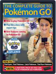 The Complete Guide to Pokémon Go Magazine (Digital) Subscription July 1st, 2016 Issue
