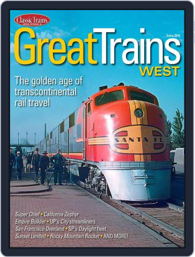 Great Trains West July 1st, 2016 Digital Back Issue Cover