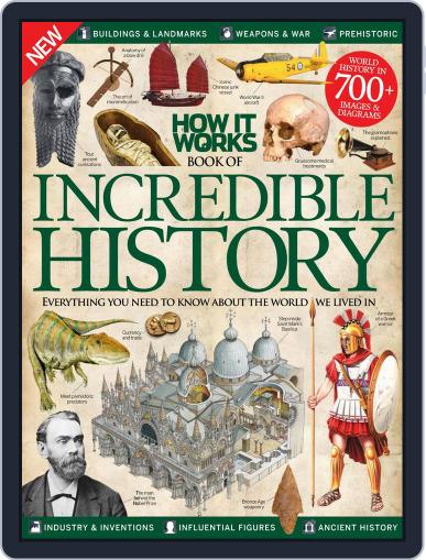How It Works Book of Incredible History March 1st, 2016 Digital Back Issue Cover