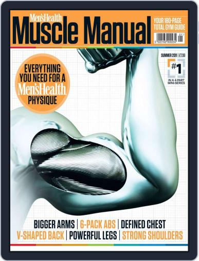 Men's Health Muscle Manual June 1st, 2011 Digital Back Issue Cover