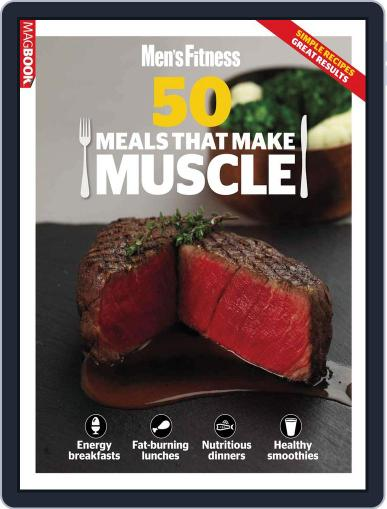Mens Fitness 50 meals that make Muscle December 3rd, 2012 Digital Back Issue Cover
