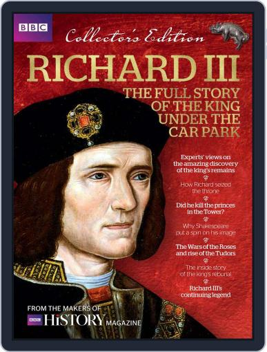 Richard III - The Full Story of the King under the Car Park May 1st, 2016 Digital Back Issue Cover