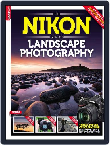 The Nikon Guide to Landscape Photography May 22nd, 2014 Digital Back Issue Cover