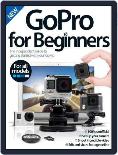 GoPro For Beginners July 6th, 2016 Digital Back Issue Cover
