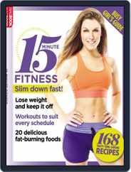 15 Minute Fitness: Busy Girls Guide Magazine (Digital) Subscription July 1st, 2016 Issue