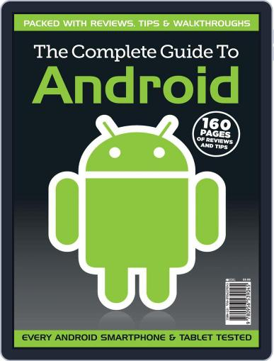 The Complete Guide to Android May 12th, 2011 Digital Back Issue Cover
