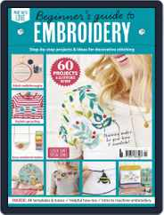 Beginner's Guide To Embroidery Magazine (Digital) Subscription February 13th, 2020 Issue